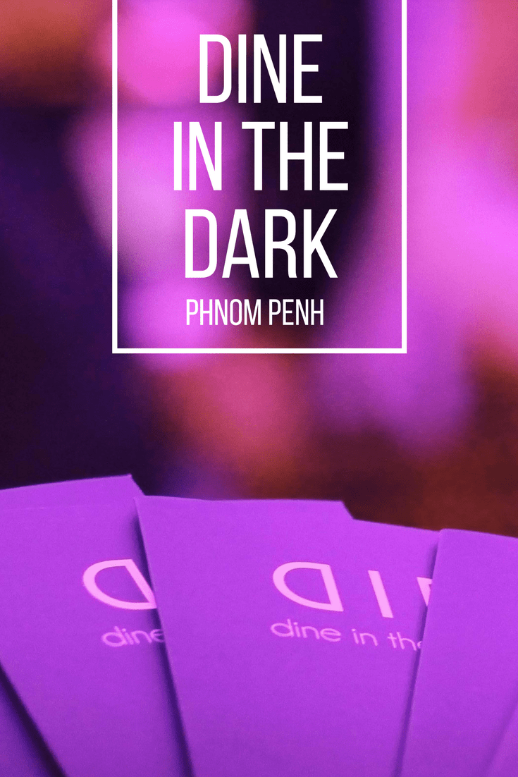 Dine in the Dark in Phnom Penh