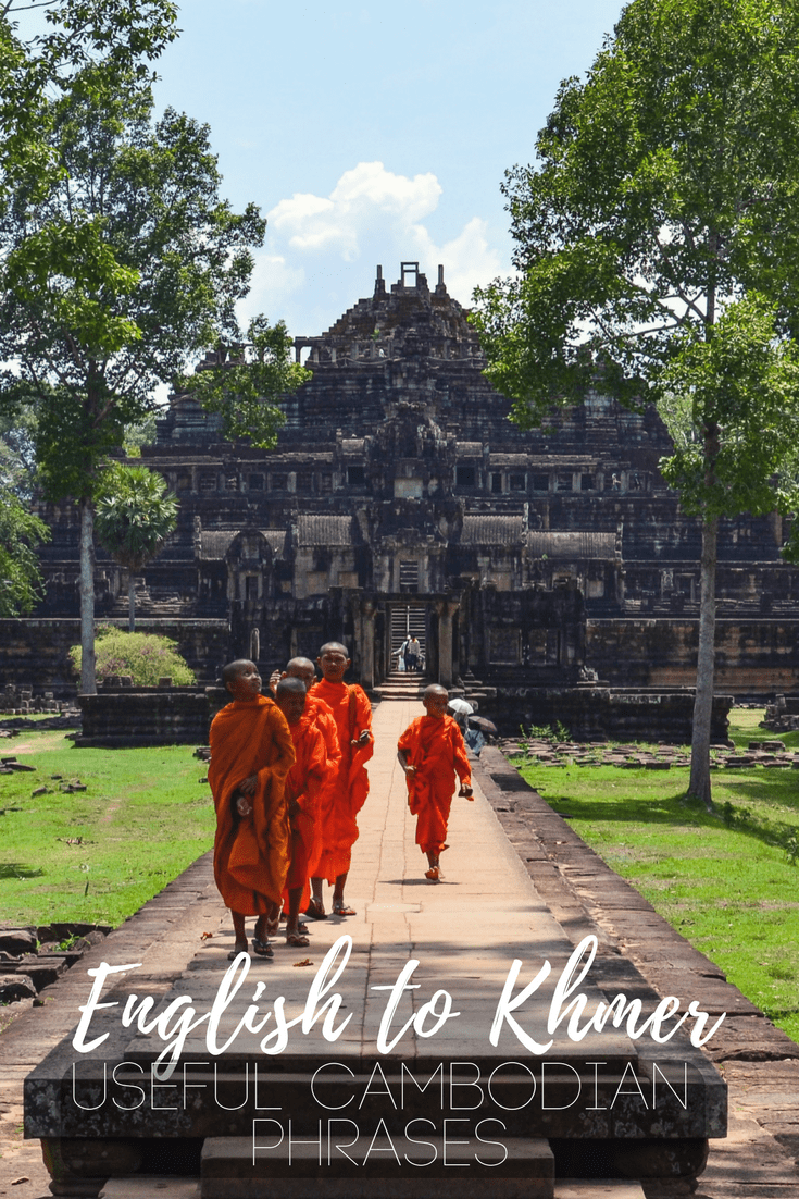 English to Khmer: Useful Cambodian Phrases